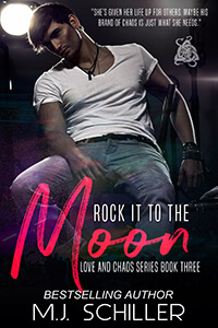 Read the series: Rock it to the Moon by MJ Schiller @mjschiller #RLFblog #ContemporaryRomance