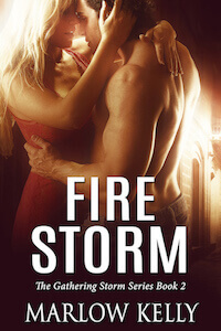 Fire Storm by Marlow Kelly @want2write #RLFblog #NewRelease #RomanticSuspense
