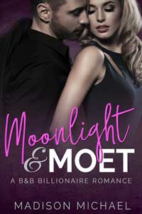 Moonlight and Moet by Madison Michael @madisonmichael_ #RLFblog #ContemporaryRomance