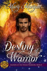 New Fantasy: Destiny of a Warrior by Mary Morgan @m_morganauthor #RLFblog #NewRelease #FantasyRomance