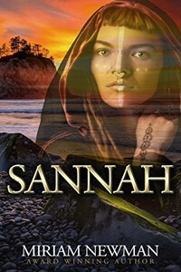 Read Sannah, a Stone Age romance by Miriam Newman @miriamnewman #RLFblog #NewRelease # ancient times historical fiction #romance