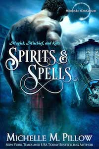 Spirit and Spells by Michelle M Pillow @michellepillow #RLFblog #PNR