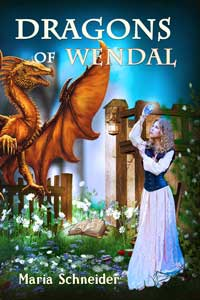 Dragons of Wendal by Maria Schneider @BearMntBooks #RLFblog #Fantasy Romance