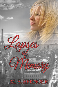 Know the Hero from Lapses of Memory by MS Spencer @msspencerauthor #RLFblog #RomanticSuspense