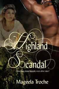 Read the new Highland Scandal by Mageela Troche @MageelaTroche #RLFblog #HistoricalRomance