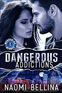 Read Dangerous Addictions by Naomi Bellina #FreeBookFriday #Read
