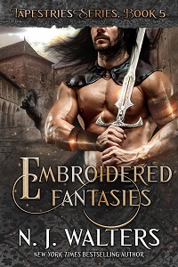 Embroidered Fantasies, a Romance by by NJ Walters @njwaltersauthor #RLFblog #NewRelease #romance