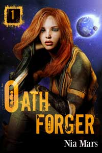 Oath Forger series by Nia Mars @niamars_author #RLFblog #ReverseHarem #SciFi Romance