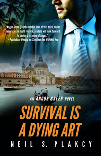Survival is a Dying Art by Neil S Plakcy @NeilPlakcy #RLFblog #thriller #LGBTQ