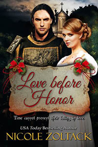Love Before Honor by Nicole Zoltack #ChristmasRomance #Read