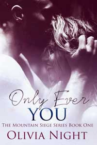 Only Ever You by Olivia Night @ONightLikes2Wrt #RLFblog #NewRelease #RomanticSuspense