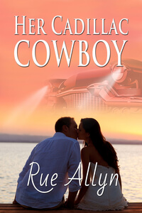 New Romance: Her Cadillac Cowboy by Rue Allyn @RueAllyn #RLFblog #Contemporary