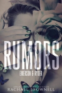 Rumors by Rachael Brownell @AuthorRachaelB #RLFblog #officeromance