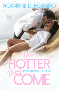 The Hotter They Come by Roxanne D Howard @roxannedhoward #RLFblog #contemporary romance