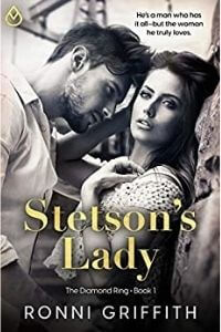 Read Stetson's Lady (The Diamond Ring Book 1) by Ronni Griffith @romanceronni #RLFblog #ContemporaryWestern
