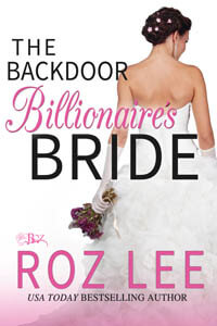 The Backdoor Billionaire's Bride by Roz Lee #FreeBookFriday #Read
