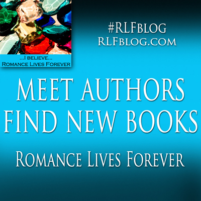What is RLF? Romance Lives Forever in 2018 #RLFblog #Author #Book