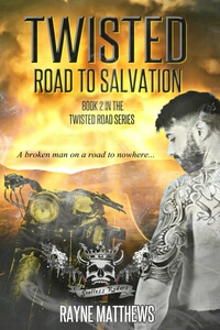 Read the #DarkRomance Twisted Road to Salvation by Rayne Matthews @raynematthews #RLFblog #MC