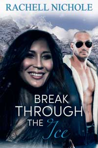 Read Break Through the Ice by Rachell Nichole @RachellNichole #Suspense #FreeBookFriday #RLFblog