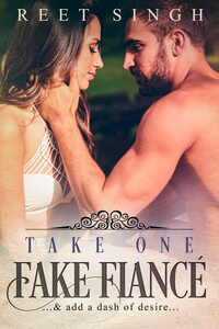 Take One Fake Fiance by Reet Singh #FreeBookFriday #Read