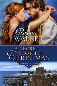 A Secret Scottish Christmas by Regan Walker #ChristmasRomance #Read