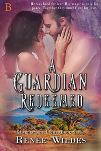 Read the series: A Guardian Redeemed, Guardians of Light Book 7 by Renee Wildes @ReneeWildes #RLFblog #fantasy romance