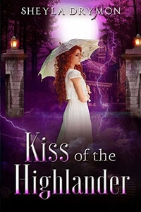 Kiss of the Highlander by Sheyla Drymon