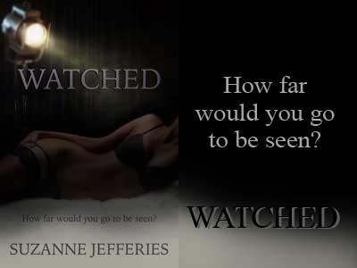 Watched by Suzanne Jefferies @suzannjefferies #RLFblog #Romance