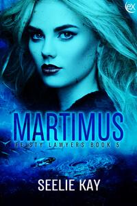 Read the series: Martimus by Seelie Kay @SeelieKay #RLFblog #RomanticSuspense