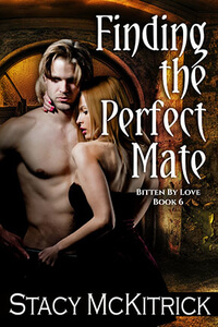 Read the new #PNR Finding the Perfect Mate by Stacy McKitrick @StacyMcKitrick #RLFblog #NewRelease #ParanormalRomance