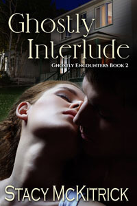Ghostly Interlude by Stacy McKitrick #RLFblog #Paranormal romance