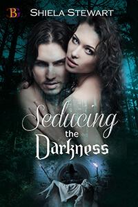 Read the series: Seducing the Darkness by Shiela Stewart @shielasue#RLFblog #Paranormal romance