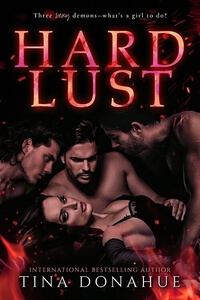 Read the new #PNR Hard Lust by Tina Donahue @tinadonahue #RLFblog #ReverseHarem