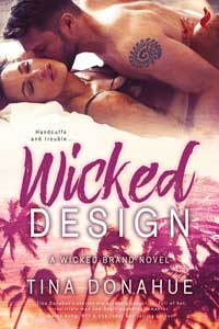 Wicked Design by Tina Donahue @tinadonahue #RLFblog #ContemporaryRomance