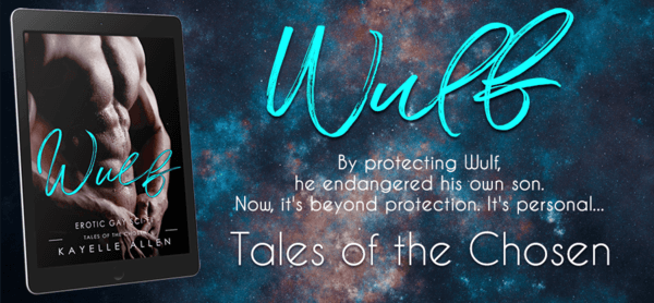 Wulf: Tales of the Chosen #WriteLGBTQ #SciFi #Romance
