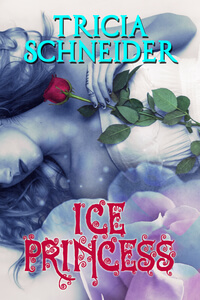 Is It True: Ice Princess by Tricia Schneider @TriciaSchneider #RLFblog #FantasyRomance