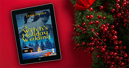 Know the Heroine from A Witch's Holiday Wedding by Tena Stetler @tenastetler #RLFblog #Paranormal Romance