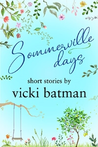 Read the small town romance Sommerville Days by Vicki Batman @VickiBatman #RLFblog #SmallTownRomance #Romance