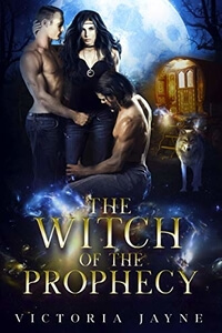 The Witch of the Prophecy by Victoria Jayne @AuthorVictoriaJ #FreeBookFriday #RLFblog #Read