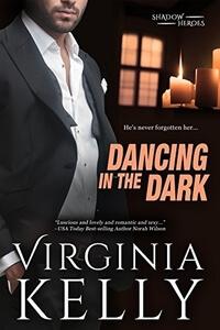 Dancing in the Dark by Virginia Kelly #FreeBookFriday #Read
