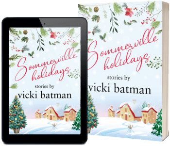 Read the new Sommerville Holidays by Vicki Batman @VickiBatman #RLFblog #SmallTownRomance #Romance