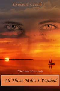 Is It True: All Those Miles I Walked by Viviana MacKade @‪ViviMackade #RLFblog #romanticsuspense