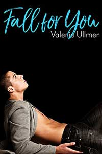 Know the Hero from Fall for You (An M/M Romance) by Valerie Ullmer @valerieullmer #RLFblog #gayromance